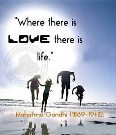 """""""Where there is love, there is life.""""  See more at http://www.thatdiary.com/  for more life quotes and sayings + lifestyle guide and more  #life #quotes"""