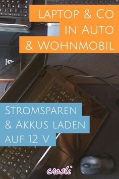 Laptop über 12 V laden, in Auto + Wohnmobil Camping Glamping, Camping Gear, Camping Hacks, Travel And Tourism, Travel Tips, Travel Hacks, Campervan, Van Life, Caravan