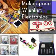 check out http://invent-abling.com/kits.php IntarsiaForTechnicals: Makerspace Wishlist, Electronics