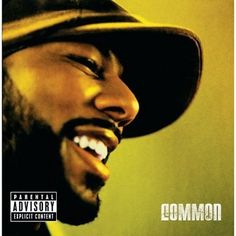 Common became my favorite rapper when he released this Kanye West-produced album. It's one of only a few hip-hop albums that I've heard that truly flows from song to song. almost a concept album. More like a concept rapper. Rap Albums, Best Albums, Greatest Albums, Common Rapper, Classic Hip Hop Albums, J Dilla, Best Hip Hop, Jill Scott, Neo Soul