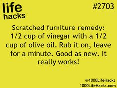 Scratched furniture remedy:                                                                                                                                                                                 More