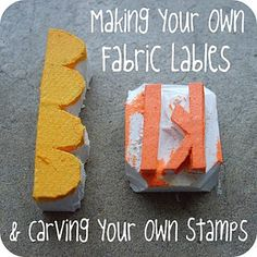 Making Your Own Fabric Labels & Carving Your Own Stamps