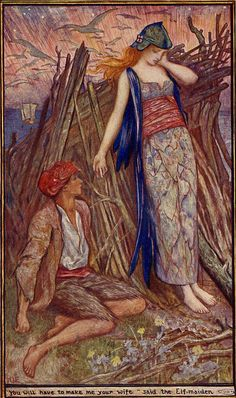 You will have to make me your Wife? said the Elf Maiden - The Brown Fairy Book by Andrew Lang, 1904