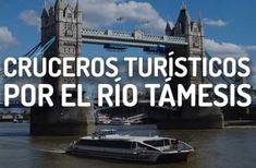 Crucero por el Támesis en Londres Rio Tamesis, River Thames, Cruises, Paths, Monuments, Parks, Europe, Viajes