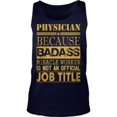 Physician Because Miracle Worker Not Job Title - Unisex Tri-Blend T-Shirt by American Apparel  #gift #ideas #Popular #Everything #Videos #Shop #Animals #pets #Architecture #Art #Cars #motorcycles #Celebrities #DIY #crafts #Design #Education #Entertainment #Food #drink #Gardening #Geek #Hair #beauty #Health #fitness #History #Holidays #events #Home decor #Humor #Illustrations #posters #Kids #parenting #Men #Outdoors #Photography #Products #Quotes #Science #nature #Sports #Tattoos #Technology…