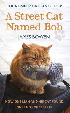 A Street Cat Named Bob, James Bowen. April 2014