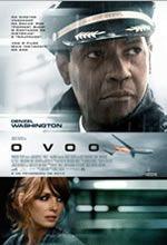 O VOO  Estreia: 08/02/2013  Gênero: Drama  Duração: 138 min.  Sinopse resumida: Um piloto de avião salva um voo, mas uma investigação dos acontecimentos vai revelar algo preocupante.