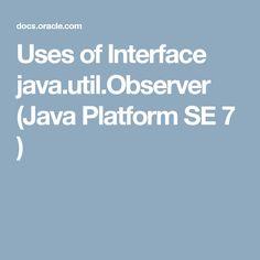 Uses of Interface java.util.Observer (Java Platform SE 7 )