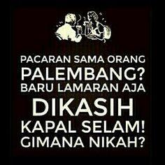 Pacaran sama org Palembang