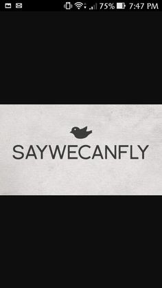#SAYWECANFLY