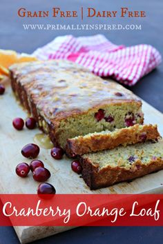 Cranberry Orange Loaf (Grain and Dairy Free) | PrimallyInspired.com #paleo #grainfree #glutenfree