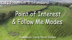 DJI Phantom 3 Standard Interest & Follow Modes