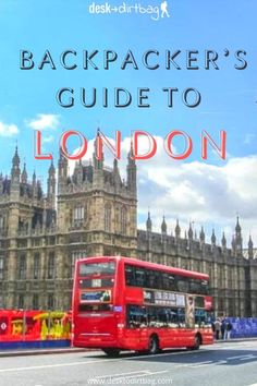 This backpacker's guide to London is designed to help you enjoy free activities and enjoy the cheaper side of this incredible city without spending a ton. #london #europe #backpackinglondon #backpackingeurope
