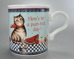 Have a Purr-fect Day!!!  Fun Mug! Found at Catnutti's Mugshots http://www.bonanza.com/booths/CatnuttiAgain