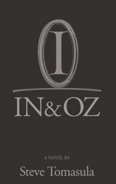 In & Oz, by Steve Tomasula