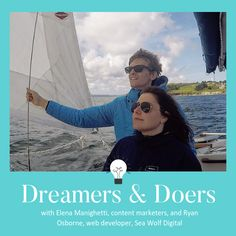 Dreamers & Doers episode 3 with Sea Wolf Digital Content Marketing, Digital Marketing, Sailing Adventures, Influencer Marketing, Digital Nomad, Episode 3, Getting Things Done, Dream Big, The Dreamers