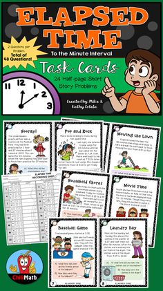 Elapsed Time Task Cards (to the MINUTE Interval): This set contains 24 short story problems with a total of 48 questions! Each word problem poses two questions where students will find the start time, stop/end time, or elapsed time (amount of time that has passed). $