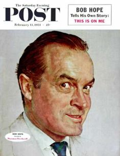 Saturday Evening Post Copyright 1954 Bob Hope Rockwell - Mad Men Art: The Vintage Advertisement Art Collection Norman Rockwell Prints, Norman Rockwell Paintings, Hope Pictures, Saturday Evening Post, Bob Hope, Artist Gallery, Vintage Magazines, American Artists, Belle Photo