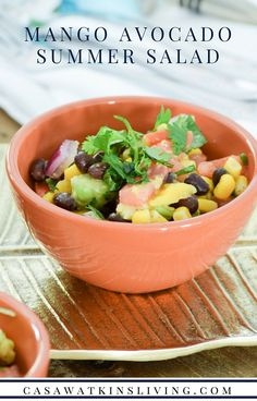 ... Mango Avocado salad with black beans, corn, tomato, and cilantro