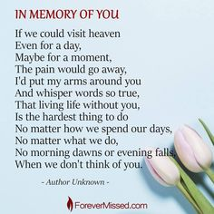 A memorial website is a perfect way to celebrate the life of a family member or a friend who has passed away. Create an Online Memorial, share memories, photos, and videos of your loved one I Miss You Quotes, Dad Quotes, Husband Quotes, Life Quotes, Karma Quotes, Hurt Quotes, Friend Quotes, I Miss My Daughter, I Miss My Mom