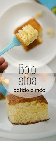 Bolo atoa, uma receita de bolo simples e fácil de fazer, batido a mão. Receita perfeita para o lanche da tarde