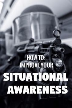 Situational Awareness: How You Can Master Survival, Work and Life