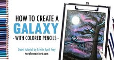 How to create a galaxy background with colored pencils   Prismacolor starry night coloring tutorial by Cristin April Frey   See the full galaxy tutorial at www.sarahrenaeclark.com   #prismacolor #galaxy #adultcoloring