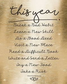 New Years Resolution Printable. Use this as inspiration Write your own! New Year Goals, New Year New Me, Positive Quotes, Motivational Quotes, New Year Inspirational Quotes, Quotes To Live By, Life Quotes, Poem Quotes, Guter Rat