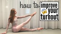 HOW TO   Improve your turnout | Talia