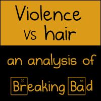 Violence VS hair: an analysis of Breaking Bad - The Oatmeal *nsfw*