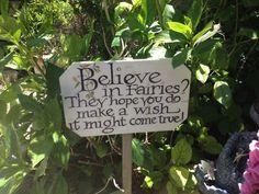 *BELIEVE IN FAIRIES...