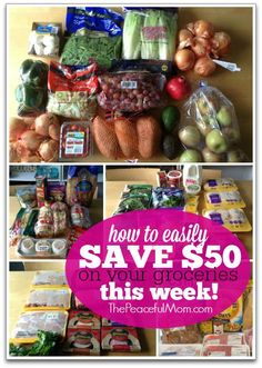 Need to cut your grocery bill? Learn easy steps you can take today to Easily Save $50 On Your Groceries This Week! -- from ThePeacefulMom.com