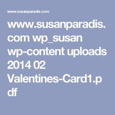 www.susanparadis.com wp_susan wp-content uploads 2014 02 Valentines-Card1.pdf