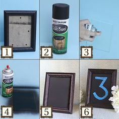 Chalkboard Table Numbers:  1. Buy a frame you like that has glass. You can paint the frame too.  2. Buy Chalkboard spray paint!! Here or at a hardware store.  3. Wipe down the glass before you spray so there is zero dust or dirt.   4. Three coats works well, letting each one dry a few minutes in-between.   5. The chalk paint will become a matte finish when it's completely dry.   6. That's it! Be creative with your new chalkboard!