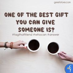 """""""The best gift you can give someone!"""" Tag that friend from whom you want the gift Tag that friend who can give you gift Tag that friend who can answer this"""