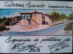 Pinturas de Narciso Corral @ taberna Acevedo - Xunqueira de Ambía (Ourense) expo exposición