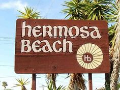 10 Signs You Live in Hermosa Beach