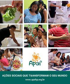 A Associação Paulista de Apoio à Família (APAF) auxilia famílias em desvantagem social, através da capacitação profissional de mulheres e do atendimento a crianças, utilizando a educação como instrumento de inclusão social, formação para o mercado de trabalho e geração de renda.
