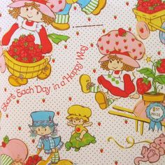 I had a Strawberry Shortcake bedroom when I was little!