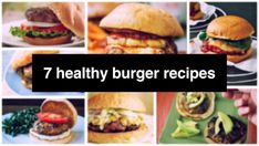 7 Healthy Burger Recipes to Enjoy this Weekend! - Your Fitness Path