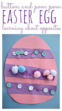 Learn all about opposites with this simple Easter egg craft. Fun sensory experience too.
