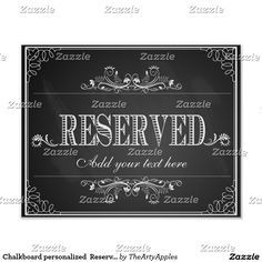 Chalkboard personalized  Reserved sign print