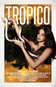 """10 Buoni Motivi Per Guardare """"Tropico"""", Il Cortometraggio di Lana Del Rey ~ Link: http://themusicportrait.com/2013/12/09/tropico-lana-del-rey/"""
