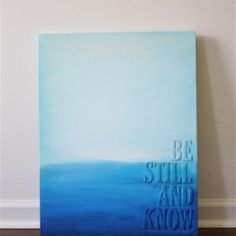 """Simple, calming project using acrylic paints and chipboard letters. want to do it with """"dreams dont work unless u do"""" with clouds and schtauf"""