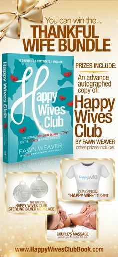 "You Can Win the Thankful Wife Bundle! With Thanksgiving just around the corner, let's take an opportunity to celebrate how grateful we are to be married to such fabulous men.  This week, Happy Wives Club is celebrating by giving away a ""Thankful Wife Bundle""!  Click to Enter!!!"