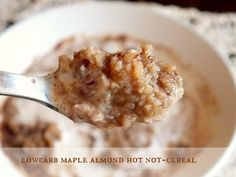 Low Carb Maple Almond Hot Cereal for All of You Oatmeal Fanatics - Hot, creamy comforting breakfast that will make you think you are eating oatmeal. net carbs (it's cauliflower and roasted alm(Cinnamon Butter Grain Free) Low Carb Sweets, Low Carb Desserts, Low Carb Recipes, Cooking Recipes, Banting Recipes, Free Recipes, Healthy Recipes, Cereal Keto, Low Carb Cereal