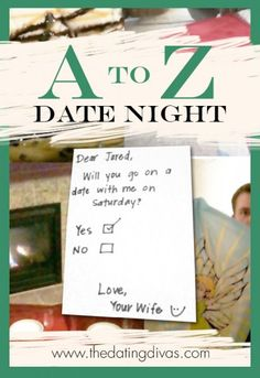 Super creative! Work your way through a fun A to Z checklist on a date! www.TheDatingDivas.com #datenight #dateideas #thedatingdivas