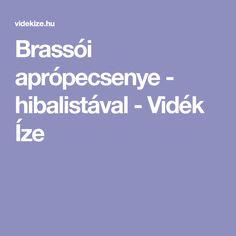Brassói aprópecsenye - hibalistával - Vidék Íze