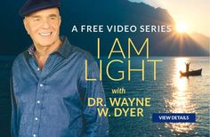 Watch this free Video Series from Dr. Wayne Dyer