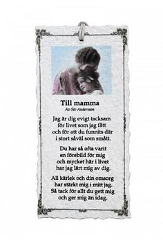 Till mamma - Diktkort 1 To Mom - Poem Card 1 Om Sweets, Text Quotes, Qoutes, Mom Poems, Proverbs Quotes, Words Of Comfort, Strong Words, Perfect Word, True Words